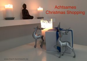 achtsames Christmas Shopping